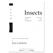 Insects (SATB)  Ian Lawson